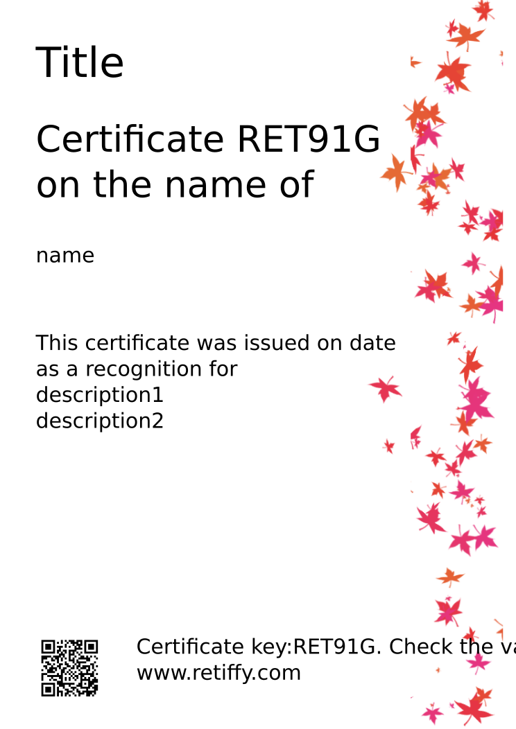 Retiffy certificate RET91G issued to name from template Leaves with values,name:name,Title:Title,date:date,description1:description1,description2:description2
