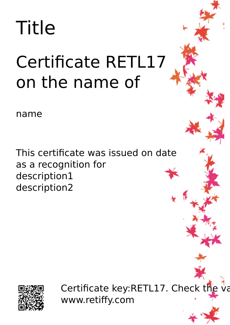 Retiffy certificate RETL17 issued to name from template Leaves with values,name:name,Title:Title,date:date,description1:description1,description2:description2