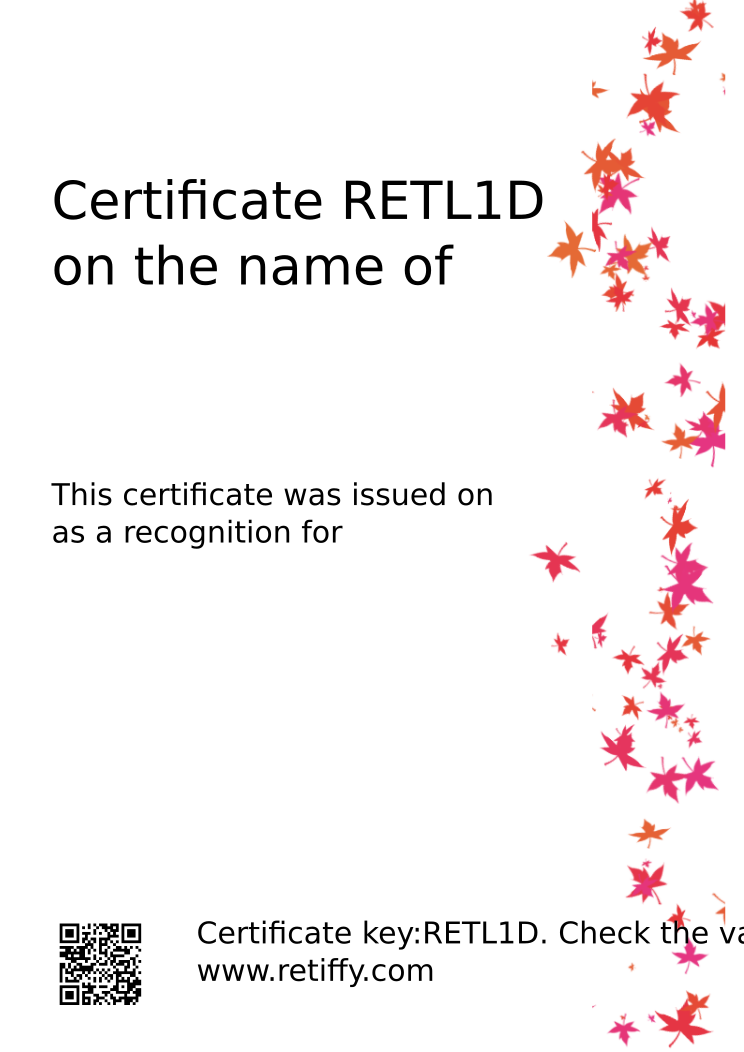 Retiffy certificate RETL1D issued to  from template Leaves with values